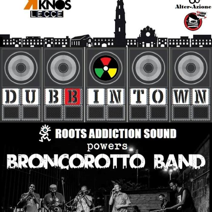 Broncorotto Band & Mc Baco + Roots Addiction Sound + R&D Vibes
