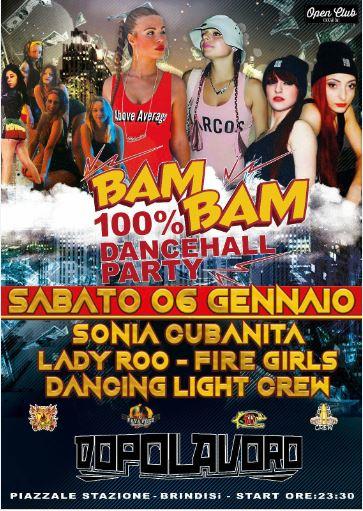 ★BAM BAM★ 100% Dancehall Party-Dancehall Queen Edition
