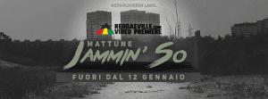 """""""JAMMIN' SO"""" il nuovo singolo di MATTUNE 2021 Italia, Singles"""