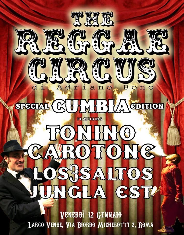 The Reggae Circus special Cumbia edition feat Tonino Carotone