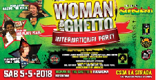 Woman Of The Ghetto international party