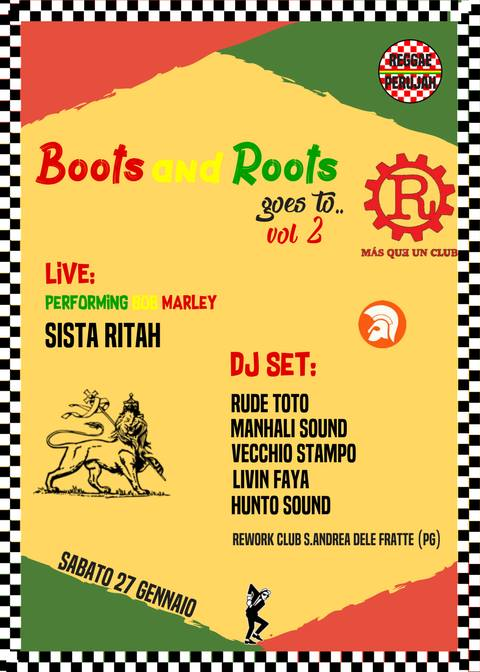 BOOTS AND ROOTS goes to REWORK vol2 /reggae perujah connection!!