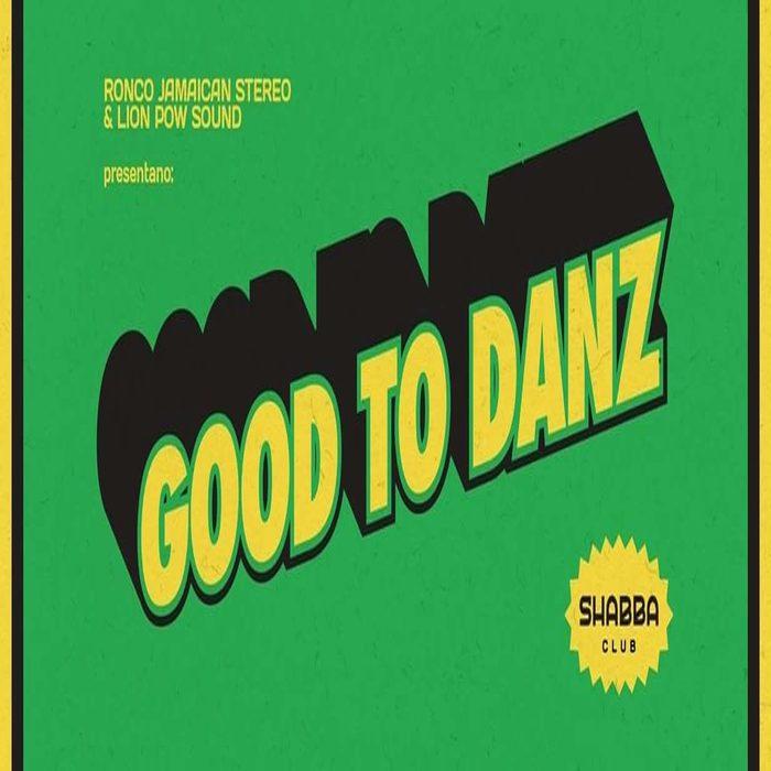 Good To Danz Presents: Big Foot Sound