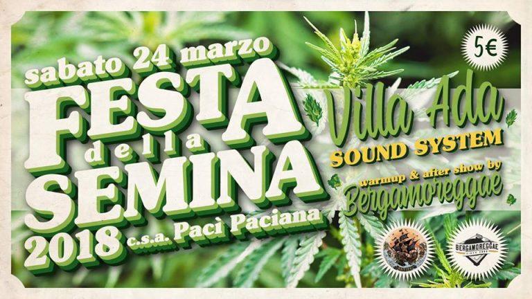Festa della Semina 2018 w/ Villa Ada Sound System Pacì Paciana