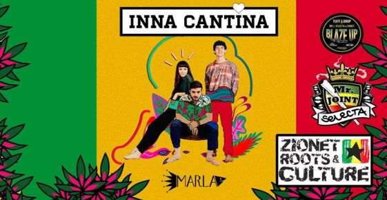 INNA CANTINA + Mr.Joint Selecta & Zionet