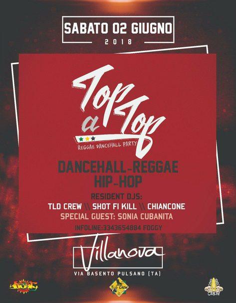 """"""" TOP A TOP """" – Dancehall Party // Villanova – Pulsano //"""