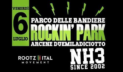 Nh3 + Rootz Italy Movement @ Arcene Rockin' Park