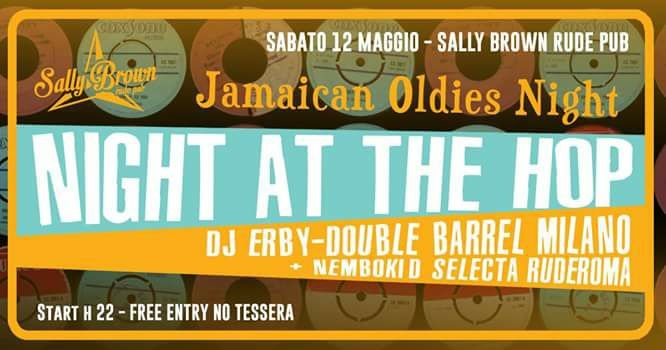"NIGHT at the HOP – Dj Erby ""Double Barrel Milano"" Jamaican night"