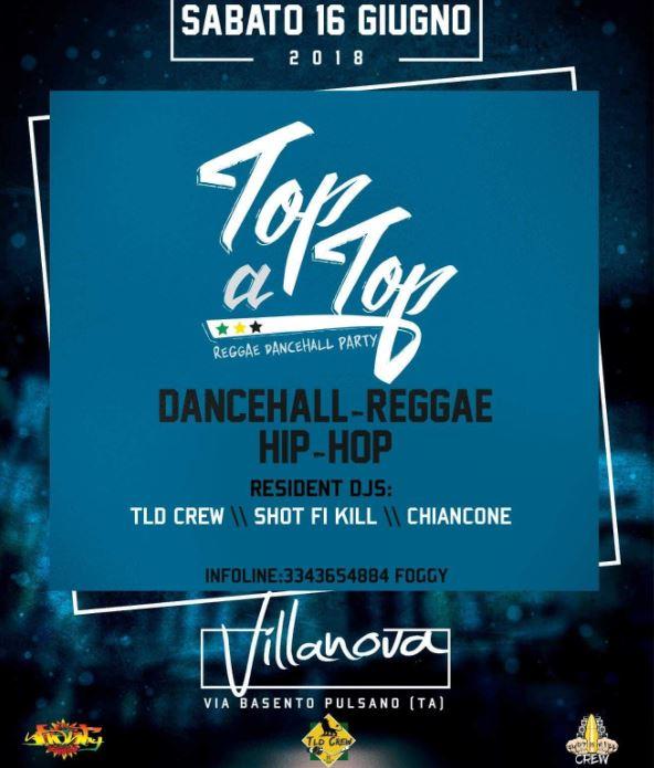 """"""" TOP A TOP """" – Dancehall Party // Villanova – Pulsano"""