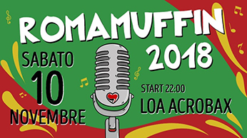 ☆Romamuffin 2018☆ 11^  Sagra del Reggae Romano ad Acrobax