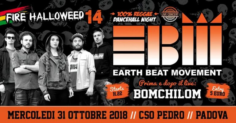 Fire Halloweed 14: Earth Beat Movement Live – CSO Pedro
