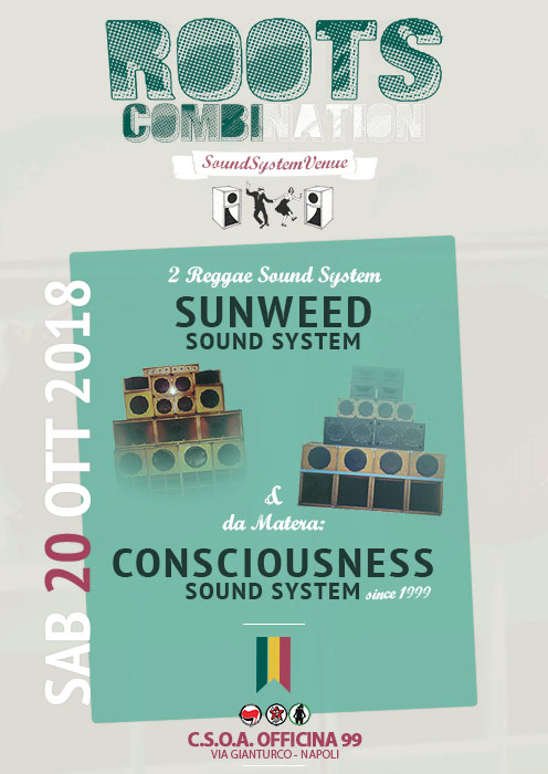 REGGAE SOUND SYSTEM CONFERENCE – SUNWEED & CONSCIOUSNESS – ROOTS COMBINATION