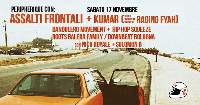 Assalti Frontali live + Kumar (from Raging Fyah) and more //Peripherique//