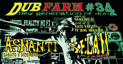 DUB FARM#34 – ROOTS REALITY MEETS ASHANTI SELAH