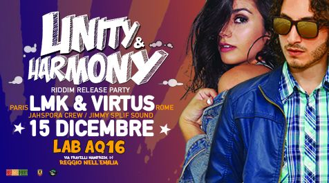 LMK and Virtus Live – Unity & Harmony Riddim Release Party