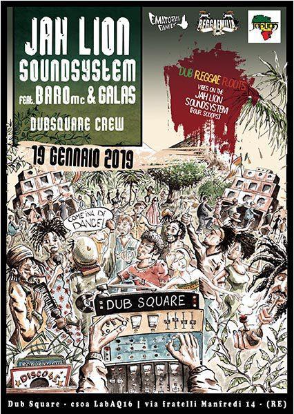 Dubsquare presenta: Jah Lion Soundsystem feat. Baro Mc & Galas
