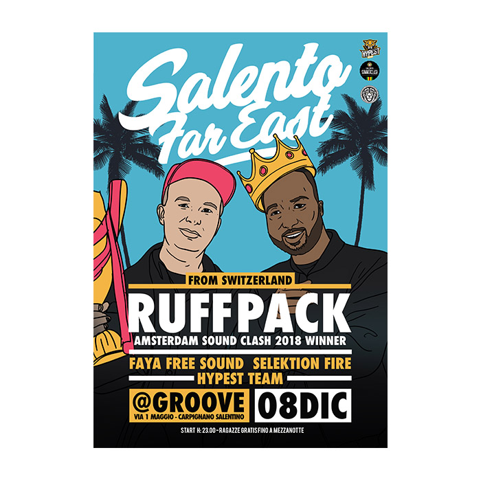 Salento Far East // special guest from Switzerland // Ruff Pack