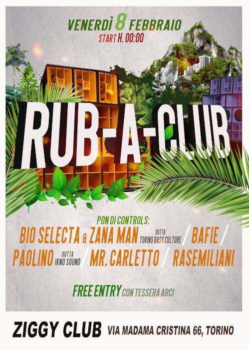 Rub-A-Club Party @ Ziggy Club