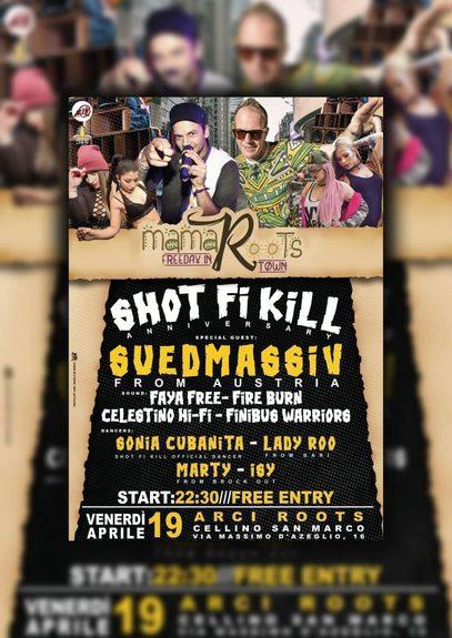 ★SHOT FI KILL CREW Anniversary Party★ls SUEDMASSIV from Austria