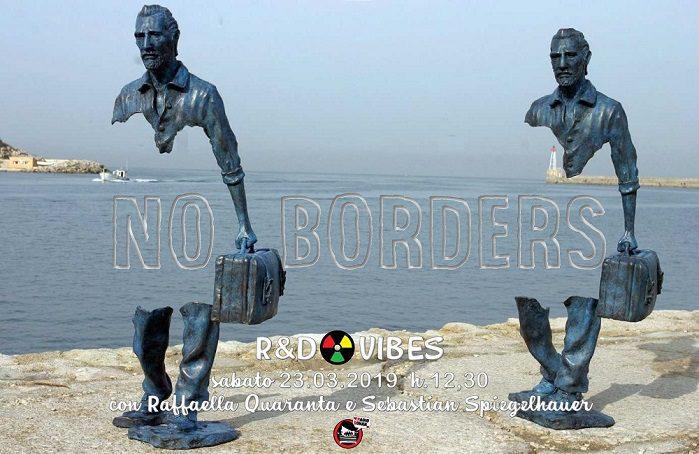 NO BORDERS: 23° puntata di R&D Vibes
