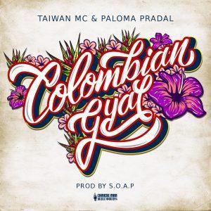 Taiwan MC feat. Paloma Pradal: 'Colombian Gyal' 2021 News, Singles