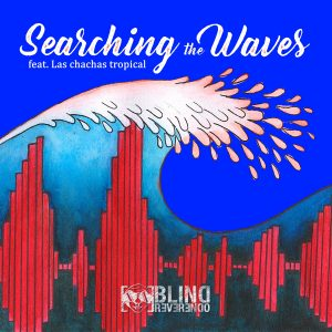 Blind Reverendo: 'Searching The Waves' 2021 Video