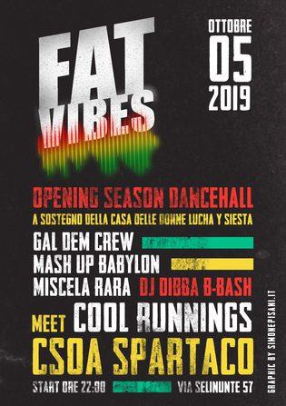 Fat Vibes ► Opening Season Dancehall a sostegno di Lucha y Siesta