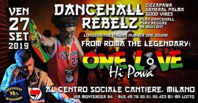 ONE LOVE HI POWA w/ Dancehall Rebelz (MILANO)
