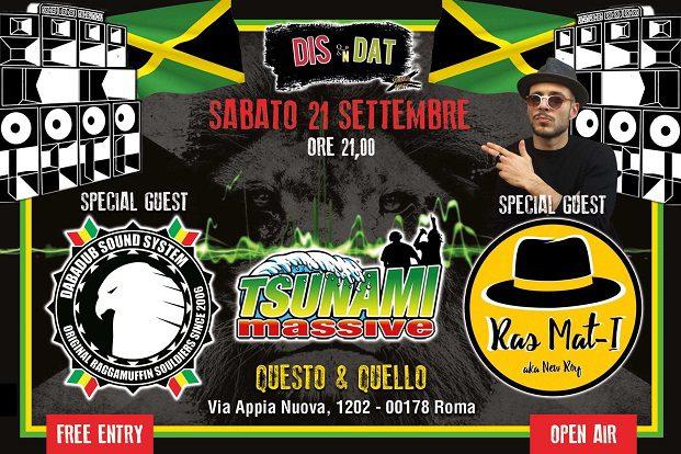 DIS n DAT Summer Party w/ Dabadub / Ras Mat-i / Tsunami Massive   Free Entry