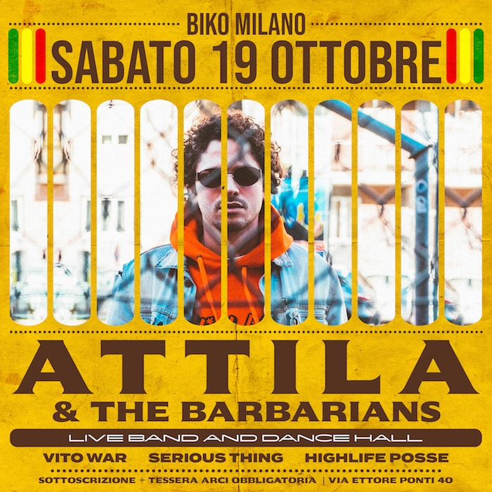 ATTILA & THE BARBARIANS LIVE + VITOWAR, SERIOUS THING & HIGHLIFE POSSE