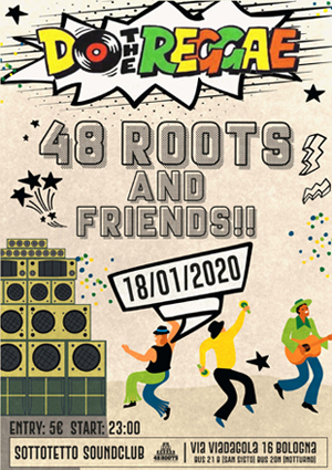 48 ROOTS family in session @ Sottotetto – BO