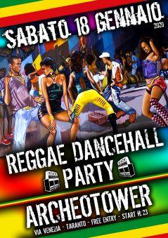 REGGAE DANCEHALL PARTY@ARCHEOTOWER-TA