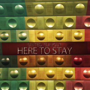 United Flavour pubblica il suo terzo album, 'Here To Stay' 2021 Album