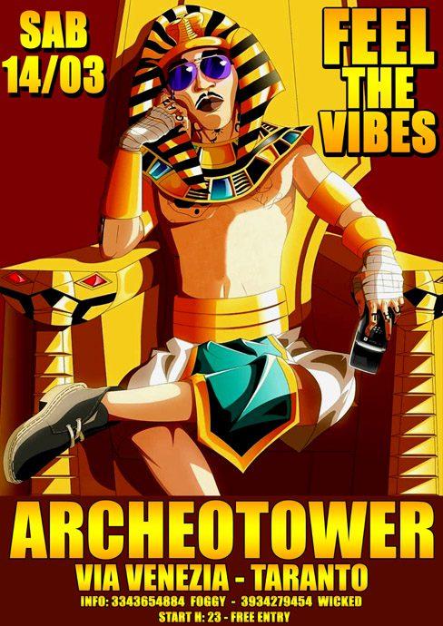 "FEEL THE VIBES WITH ""FOGGY & WICKED"" – ARCHEOTOWER – TARANTO"