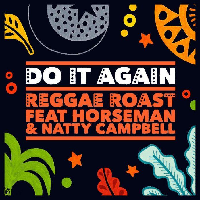 Reggae Roast - Do It Again