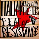 BEAT OF RESISTANCE by  ITALIAN FREEDOM FIGHTERS 2021 New Release, Singles, Video, World