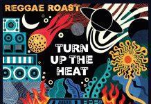 Reggae Roast - Cover Turn Up The Heat