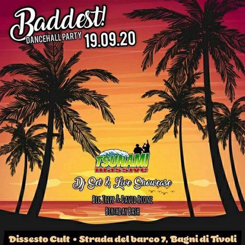 𝗕𝗔𝗗𝗗𝗘𝗦𝗧! Big Tripp (Tsunami Massive & David (Rione Roots) BIRTHDAY BASH