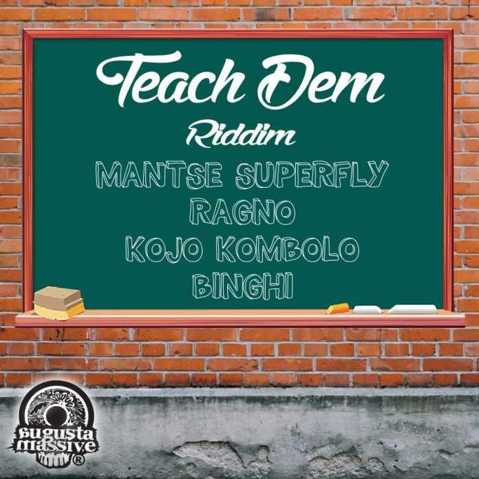 Teach Dem Riddim by Augusta Massive