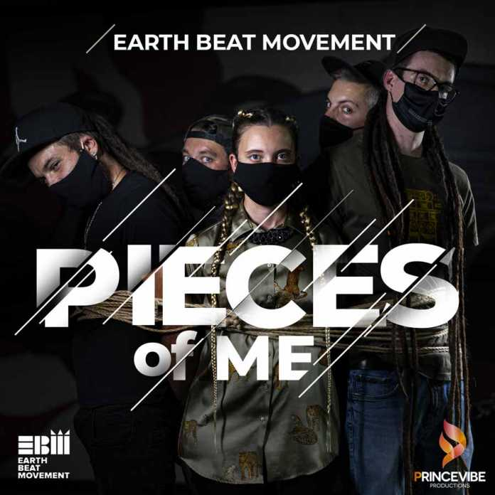 Earth Beat Movement – Pieces Of Me