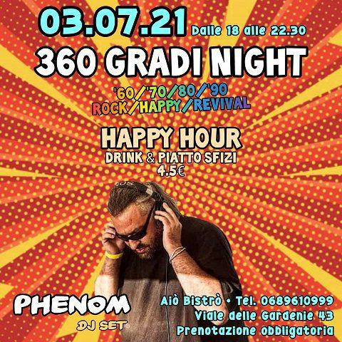 """"""" 360 Gradi Night """" – Phenom Djset – Free Entry"""