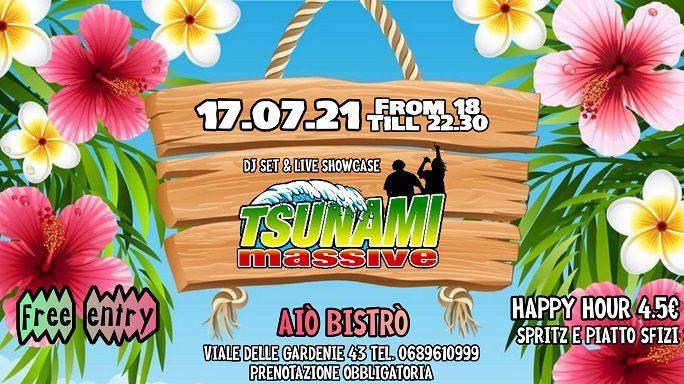 Aiò Tsunami - Tsunami Massive Djset & Showcase - Free Entry