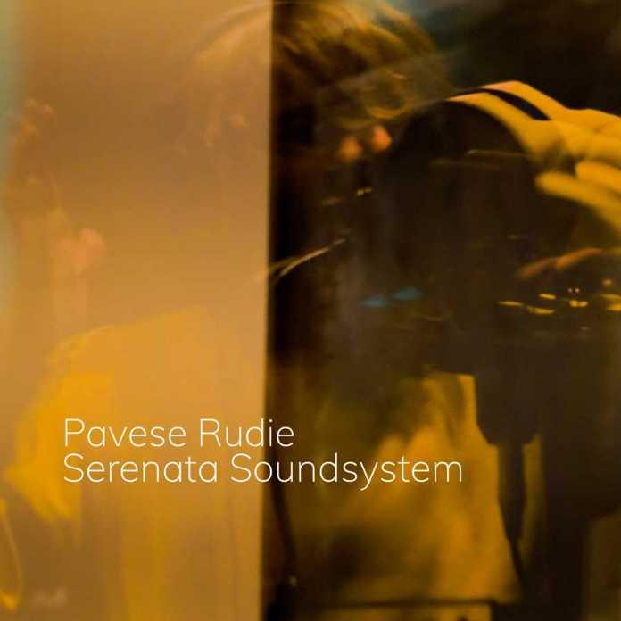Serenata Soundsystem - Pavese Rudie