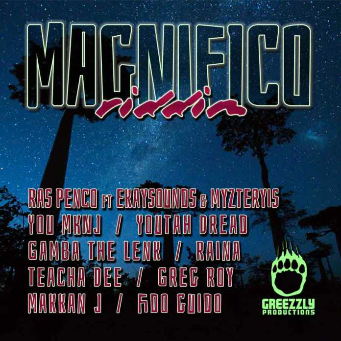 Magnifico riddim by Greezzly