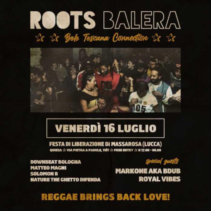Roots Balera in Toscana! ★★ Festa di LiberAzione di Massarosa