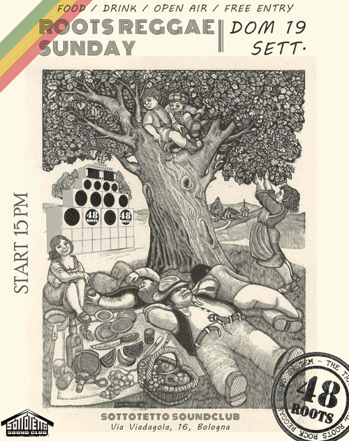 ROOTS REGGAE SUNDAY WITH 48 ROOTS @ SOTTOTETTO - BO