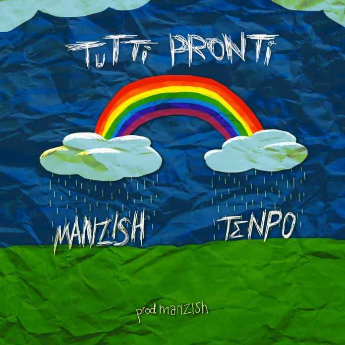 Tutti Pronti - Manzish & Tenpo